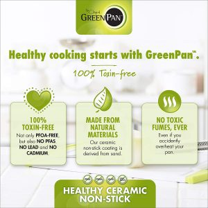 GreenPan ceramic cookware coating is 100% Toxin-free
